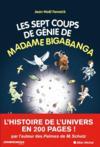 Les sept coups de génie de madame Bigabanga