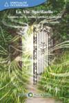 La vie spirituelle ; lumière sur un sentier spirituel occidental