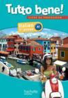 TUTTO BENE! ; italien ; 1re année A1 ; livre du professeur