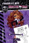 Livres - J'habille mes Monster High ; Clawdeen Wolf