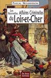 Les nouvelles grandes affaires criminelles du Loir-et-Cher