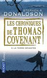 Livres - Les chroniques de Thomas Covenant t.3 ; la terre dvaste