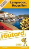 Guide Du Routard ; Languedoc, Roussillon (Edition 2010)