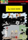 Les mystérieuses aventure de Laszlo et Edgar ; la main noire