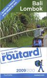 Guide Du Routard ; Bali/Lombok (Edition 2009/2010)
