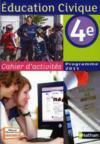 DEMAIN, CITOYENS ; éducation civique ; 4ème ; cahier d'activités (édition 2011)