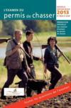 L'examen du permis de chasser (édition 2013)