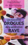 Livres - Les nouvelles drogues de la generation rave