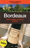 Bordeaux ; Saint-Emilion, Pomerol, Fronsac t.1