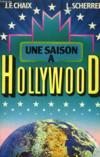 Une Saison A Hollywood