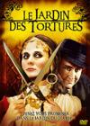 DVD &amp; Blu-ray - Le Jardin Des Tortures