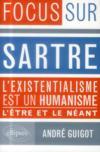 Sartre ; l'existentialisme est un humaniste ; l'être et le néant