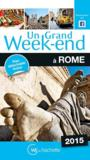 Un Grand Week-End ; Rome (Edition 2015)