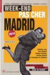 Week-end pas cher à Madrid (édition 2010)