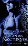 Livres - Le clan des nocturnes t.5 ; Noah