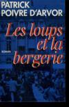Les Loups Et La Bergerie.