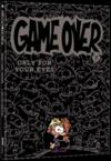 Game over t.7 ; only for your eyes  - Midam - Adam - Thitaume