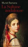 La sultane andalouse