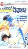 Livres - Olive Et Tom Captain Tsubasa World Youth T.14 ; La Preuve Des Progres Accomplis