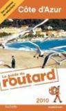 Guide Du Routard ; Côte D'Azur (Edition 2010)