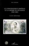 Le gouvernement impérial et la guerre de sécession (1861-1865) ; l'action diplomatique