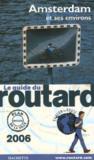 Guide Du Routard ; Amsterdam Et Ses Environs (édition 2006)