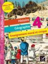 Histoire-géographie ; enseignement moral et civique ; 4ème ; fichier d'activités (édition 2015)