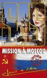 Livres - SAS ; mission à Moscou