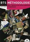 Français ; BTS ; méthodologie pour l'épreuve de culture générale et expression ; livre de l'élève (édition 2008)