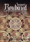 Jacques Roubaud ; prose de la mémoire et errance chevaleresque