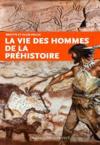 Vie des hommes de la préhistoire
