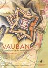 Livres - Vauban. L'Intelligence Du Territoire .