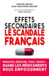 Effets secondaires ; le scandale français