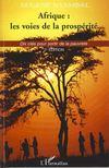 Afrique : les voies de la prosperité ; dix clés pour sortir de la pauvreté (2e édition 2007)