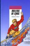 Rollers De Choc
