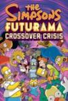 Livres - The Simpsons Futurama Crossover Crisis