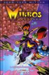 Mikros archives t.1 ; les titans microcosmiques