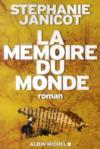 La mémoire du monde t.1