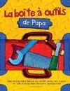 Livres - La Boite A Outils De Papa