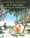 Les P'Tites Poules T.14 ; Les P'Tites Poules Sur L'Ile De Toutégratos