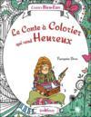Le conte à colorier qui rend heureux