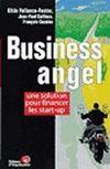 Le Business Angels ; Une Solution Pour Financer Votre Start-Up