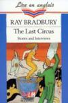 Livres - The Last Circus And Interviews