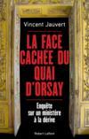 La face cachée du Quai d'Orsay ; enquête sur un ministère à la dérive
