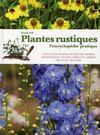 Plantes rustiques ; l'encyclopédie pratique