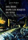 10 Mois Dans Le Maquis De Tito