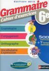 Grammaire ; 6e ; cahier d'exercices (édition 2013)