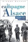 La campagne d'Alsace ; automne 1944-hiver 1945