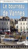 Le bourreau de Vannes