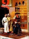 Qantara N.103 ; classiques arabes : une invention moderne